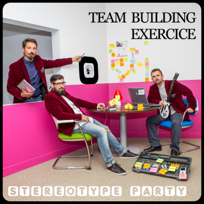 Stereotype Party by Team Building Exercice